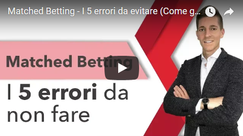 Matched Betting e i 5 errori da evitare