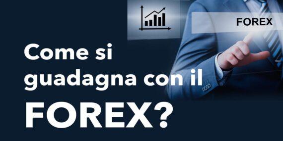 Come guadagnare online con il Forex